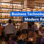 Business Technology for the modern restaurant