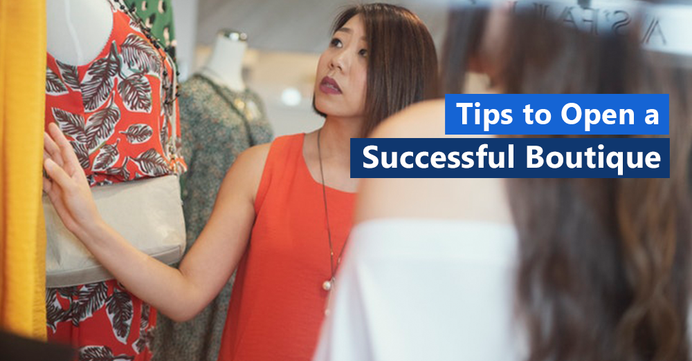 Tips to Open a Successful Boutique