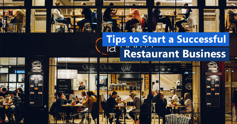 Tips to start a successful restaurant business