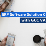 ERP Software Solution compatible with GCC VAT System