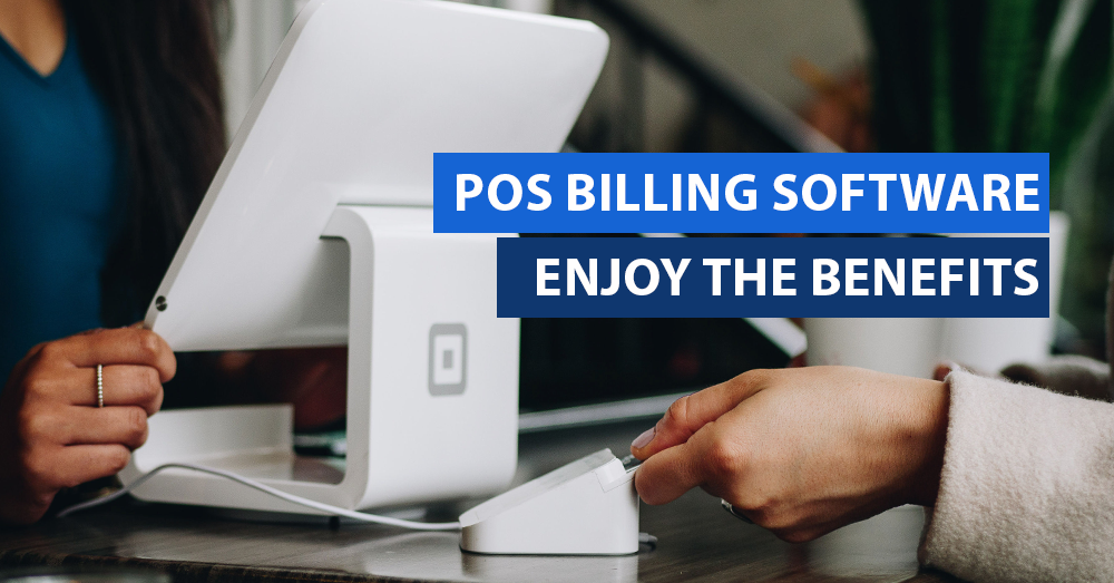POS Billing Software Enjoy the benefits dubai abu dhabi ajman sharjah