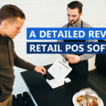 A DETAILED REVIEW OF RETAIL POS SOFTWARE