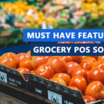 Must Have Features For Grocery POS Software