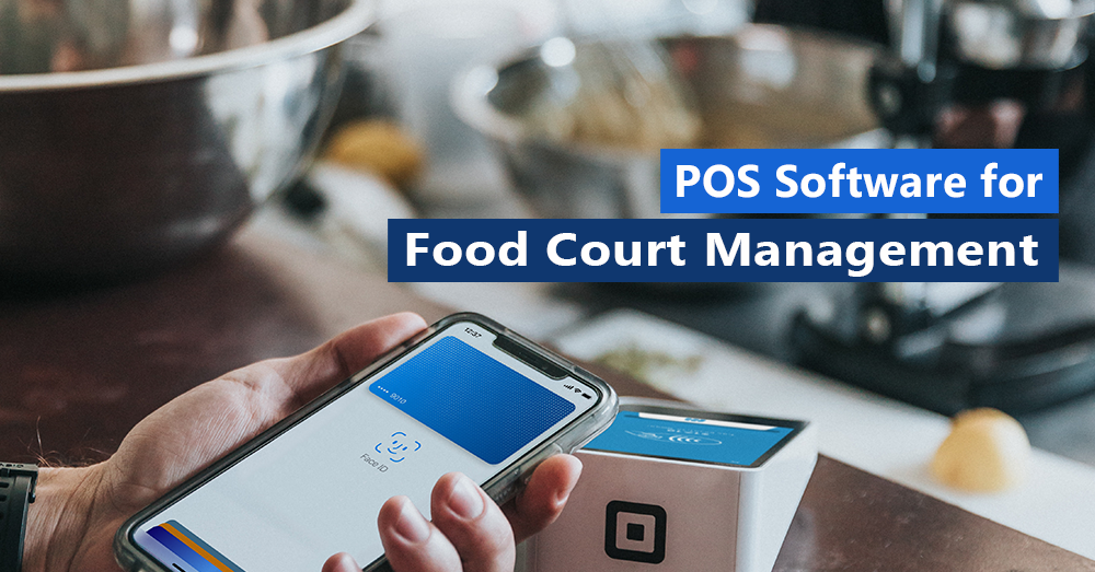 POS Software for Food Court Management