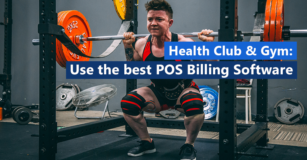 Health Club & Gym: Use the best POS Billing Software