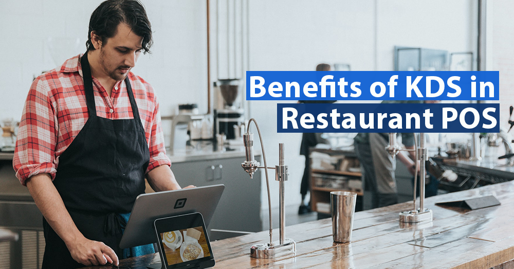 Benefits-of-KDS-(Kitchen-Display-System)-in-Restaurant-POS
