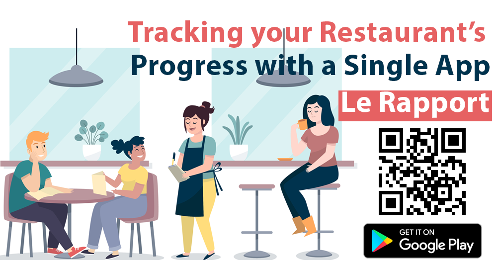 Tracking your Restaurant's Progress with a Single App - Le Rapport