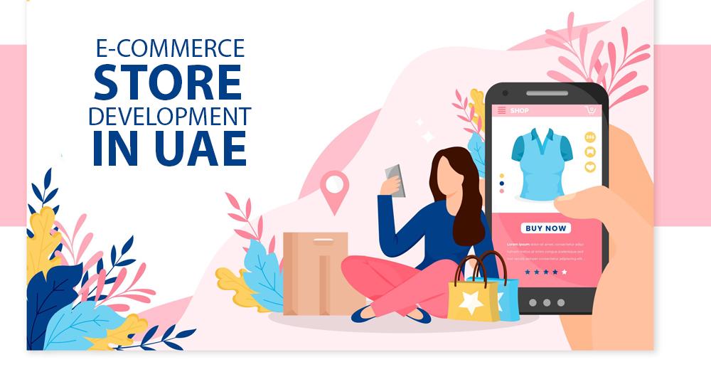 ecommerce-store-development-in-uae